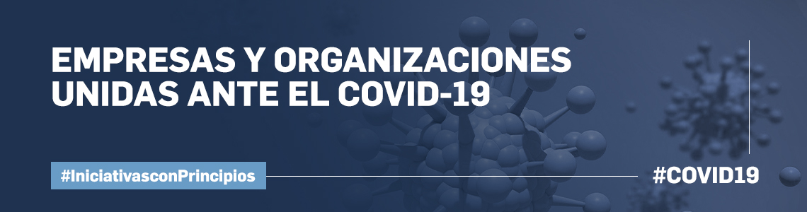Empresas y Organizaciones unidas ante el COVID-19